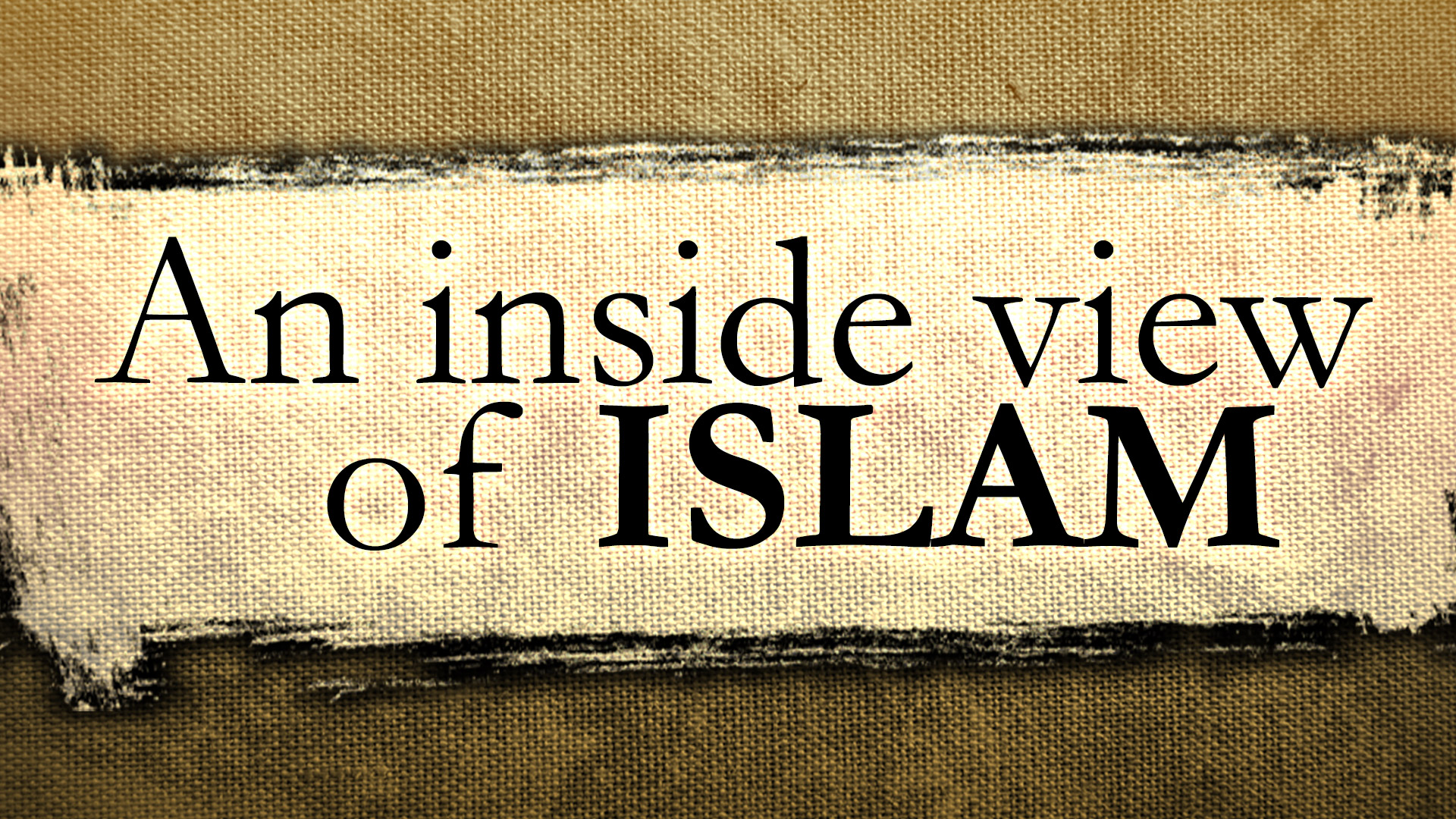 An Insider's View of Islam - Part 3